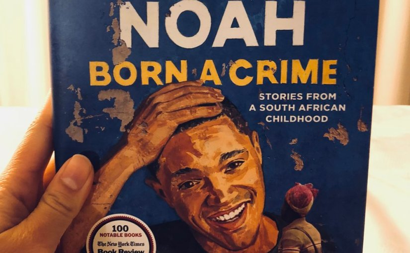 Born a Crime: A Stand-Up Comedy InWriting